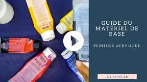 Guide du matériel de base en peinture acrylique LiliFlore