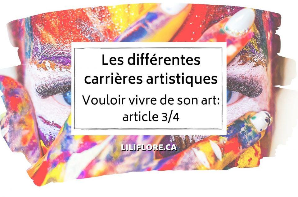 Vouloir-vivre-de-son-art-article-3sur4-differentes-carrieres-artistiques-liliflore