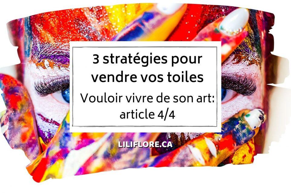 Vouloir-vivre-de-son-art-article-3sur4-strategies-vente-liliflore