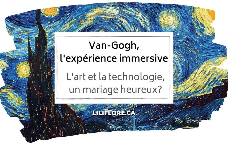 Van Gogh en lumière - Expérience immersive