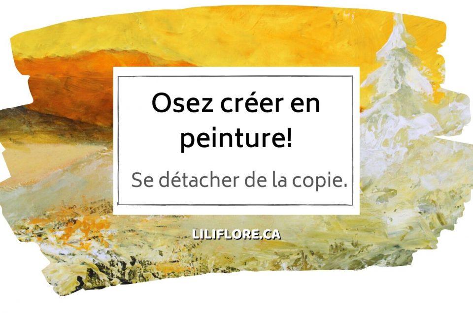 Cours de peinture - Osez créer, article de blog LiliFlore