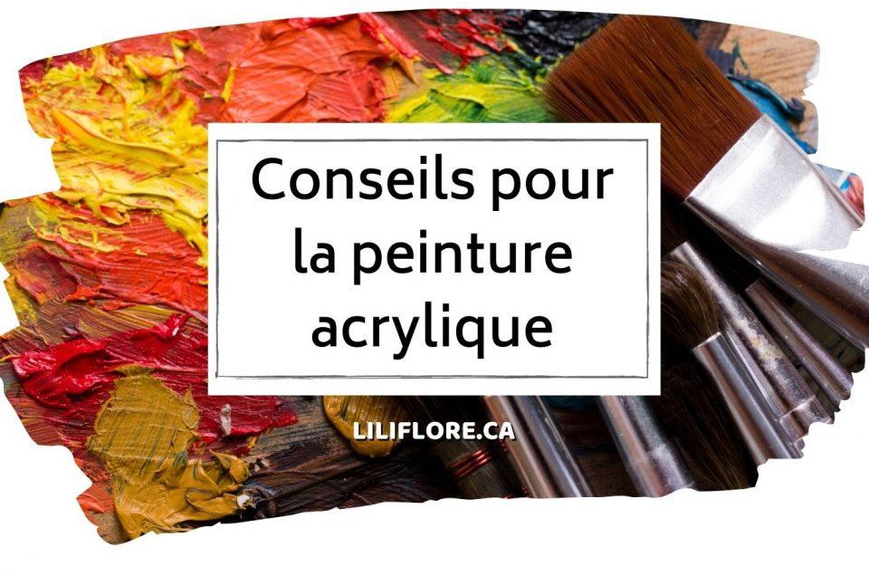 conseils pour la peinture acrylique LiliFlore